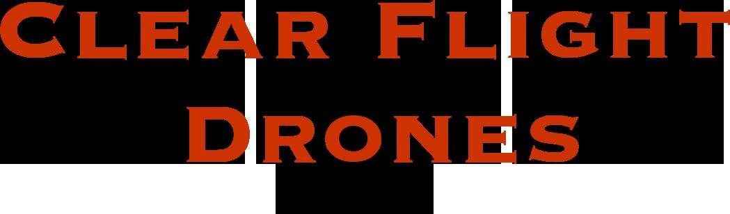 Clear Flight Drones
